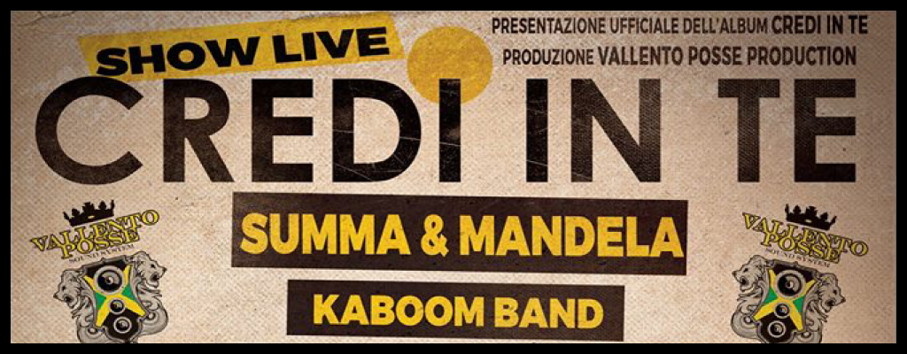 "SUMMA&MANDELA with KABOOM BAND /  Official Presentation ""CREDI IN TE"""