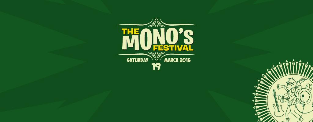 THE MONO'S FESTIVAL